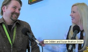 Lee Odden and Susan Bratton Discuss Strategic Social Media at South by Southwest Interactive