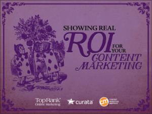 Improve Your Content Marketing ROI – Tips from 10 Experts & Brands