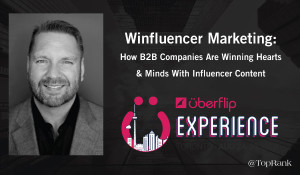Lee Odden Presents on B2B Influencer Marketing at Uberflip Experience Toronto