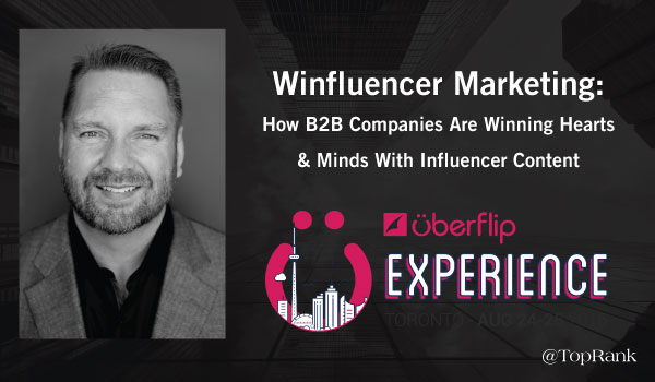 Winfluencer-Marketing-Uberflip-Experience
