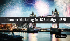 Lee Odden Brings Influencer Marketing Hope for B2B Marketers at #IgniteB2B
