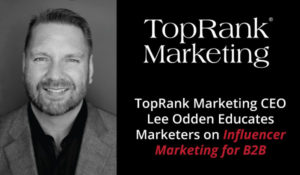 Preview of Lee Odden's Keynote at the 2017 Masters of B2B Marketing Conference