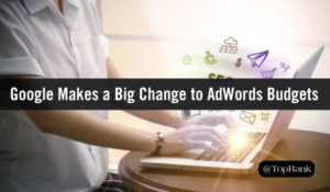 Google Makes a Big Change to AdWords Budgets