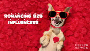 Ready To Romance B2B Influencers? Catch Ashley Zeckman at Everything Content Minneapolis