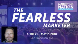 B2B Influencer Fears? Learn How Fortune Favors the Fearless With Lee Odden At Marketing Nation Summit