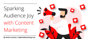 Spark Audience Joy Content Marketing