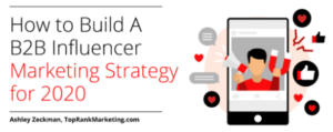 Ho to Build a B2B Influencer Marketing Strategy for 2020