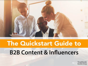 The Quickstart Guide to B2B Content & Influencers